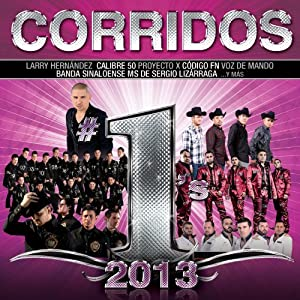 Corridos #1s 2013