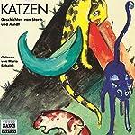 Katzen - Phantastische Geschichten   Theodor Storm,Ernst Moritz Arndt