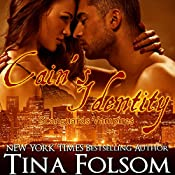 Cain's Identity: Scanguards Vampires, Book 9 | [Tina Folsom]