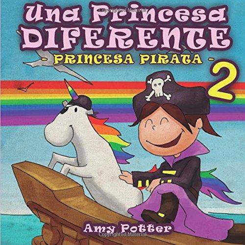 Una Princesa Diferente - Princesa Pirata 2
