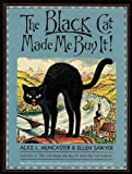 img - for Black Cat Made Me Buy It book / textbook / text book