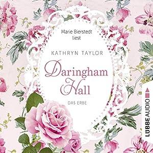 Das Erbe (Daringham Hall 1) Hörbuch