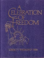 A Celebration of Freedom, Liberty Weekend,…
