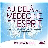 Au-delà de la médecine, notre esprit - CD MP3