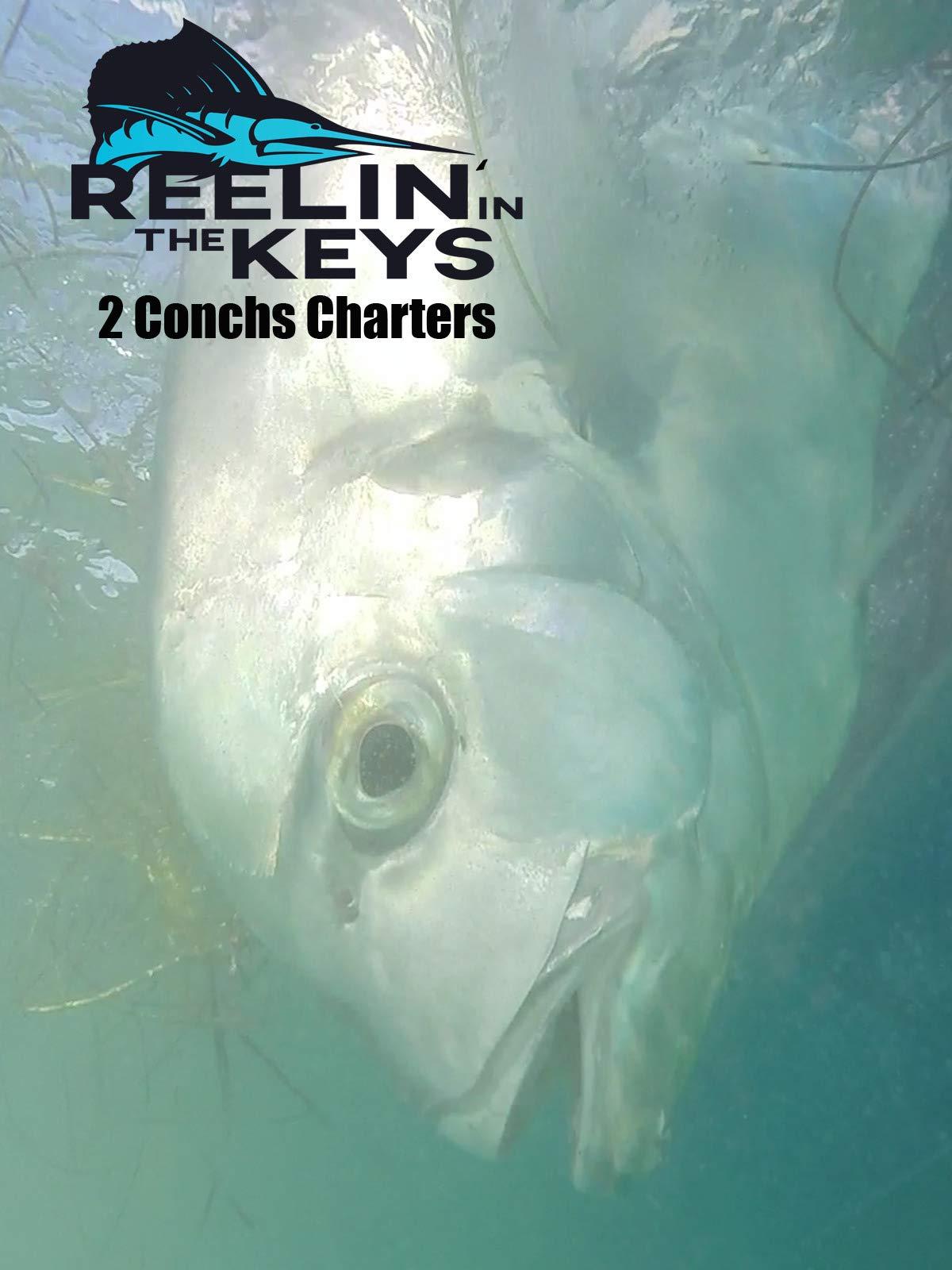 Reelin' In The Keys - Two Conchs Charters