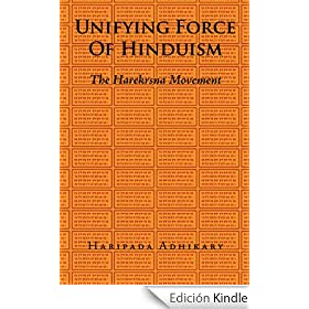 UNIFYING FORCE OF HINDUISM: THE HAREKRSNA MOVEMENT