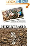 Hikertrash: Life on the Pacific Crest...
