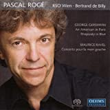 Gershwin: An American in Paris; Rhapsody in Blue; Ravel: Concerto pour la main gauche [Hybrid SACD]