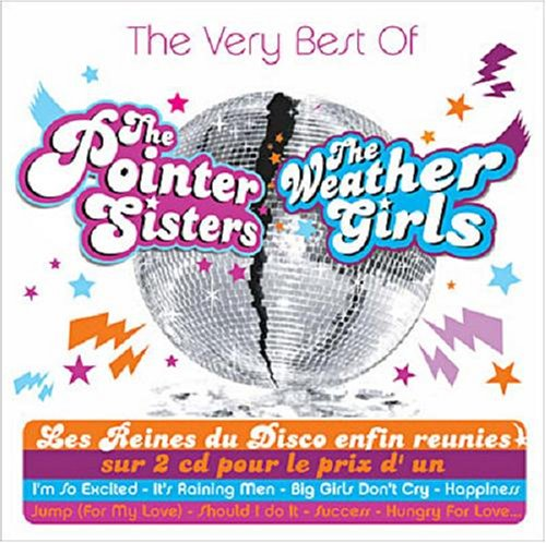 Weather Girls - The Very Best Of The Pointer Sisters & The Weather Girls - Zortam Music