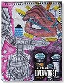 Liverwurst: Work Made at the onset of end-stage liver failure until live-donor organ transplantation (December 2007-June 2009)