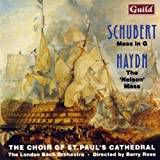 Mass in G by Schubert, Nelson Mass by Haydn The London Bach Orchestra The Choir of St. Paul's Cathedral