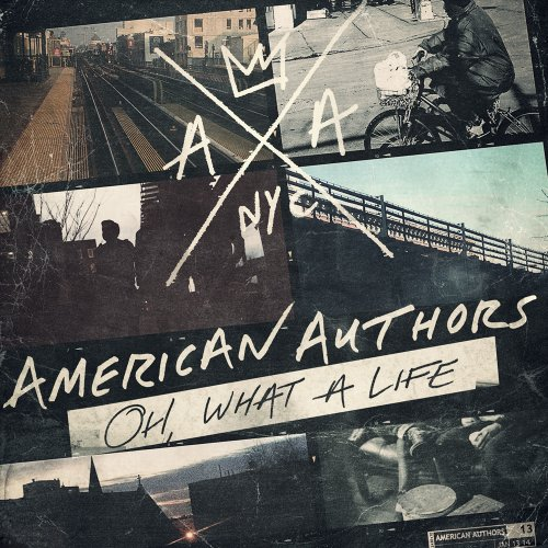 American Authors-Oh What A Life-2014-RTB Download