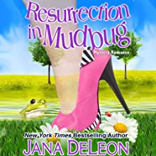 Resurrection in Mudbug Audiobook by Jana DeLeon Narrated by Johanna Parker