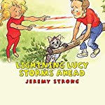Lightning Lucy Storms Ahead | Jeremy Strong