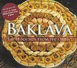 Baklava  Sweet Sounds Of The