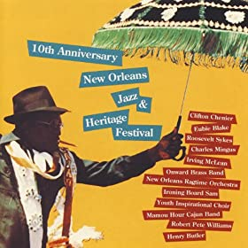 10th Anniversary New Orleans Jazz & Heritage Festival