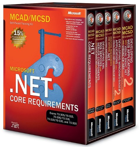 MCAD/MCSD Self-Paced Training Kit: Microsoft .NET Core Requirements, Exams 70-305/70-315, 70-306/70-316, 70-310/70-320, and 70-300: Microsoft(r) .Net Core Requirements, Exams 70-305/70-315, 70-306/70-316, 70-310/70-320, and 70-300