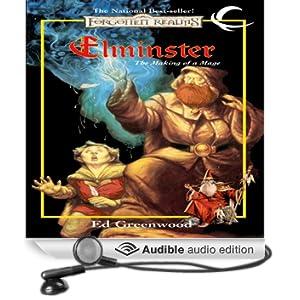 Elminster: The Making of a Mage: Forgotten Realms: Elminster, Book 1 (Unabridged)