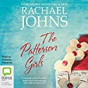 The Patterson Girls (       UNABRIDGED) by Rachael Johns Narrated by Rebecca Macauley