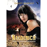 Kolderich : l'enfant de la destin�e (tome 1)par Christy Saubesty