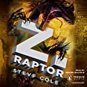 Z. Raptor (       UNABRIDGED) by Steve Cole Narrated by Graeme Malcolm