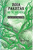 img - for India, Pakistan & the Third World: In the Post Cold War System book / textbook / text book
