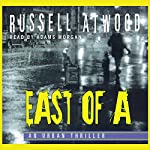 East of A | Russell Atwood
