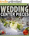 Wedding Centerpieces - An Illustrated...