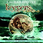 Keepers: A Timeless Novella, Book 3.5 | Laura Kreitzer