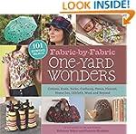 Fabric-by-Fabric One-Yard Wonders: 10...