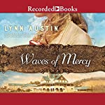 Waves of Mercy | Lynn Austin