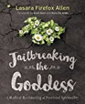 Jailbreaking the Goddess: A Radical R...