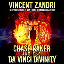Chase Baker and the Da Vinci Divinity: A Chase Baker Thriller Series, Book 6 Audiobook by Vincent Zandri Narrated by Andrew B. Wehrlen