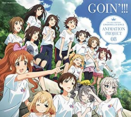 THE IDOLM@STER CINDERELLA GIRLS ANIMATION PROJECT 08��GOIN��!!!�ڽ�������CD��Blu-ray��