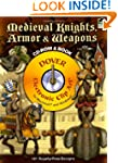 Medieval Knights, Armor and Weapons C...