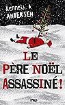 Le Père Noël assassiné ! par Andersen