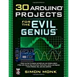 30 Arduino Projects for the Evil Genius ~ Simon Monk