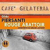 Rouge Abattoir (Les saisons meurtrières 1) | Gilda Piersanti