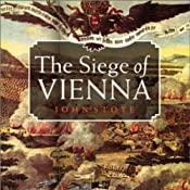 The Siege of Vienna: The Last Great Trial Between Cross & Crescent | [John Stoye]