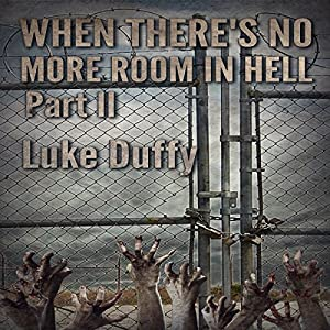 When There's No More Room in Hell 2 Audiobook