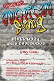 American Slang Dictionary and Thesaurus (Dictionary & Thesaurus)