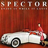 Spector Enjoy It While It Lasts [VINYL]