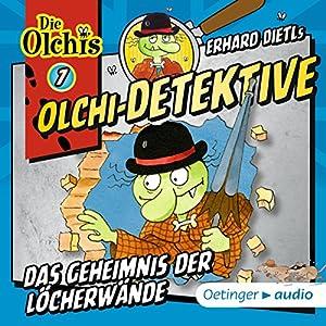 Das Geheimnis der Löcherwände (Olchi-Detektive 7) Hörspiel