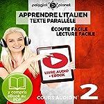 Apprendre l'Italien - Écoute Facile - Lecture Facile: Texte Parallèle Cours Audio, No. 2: Lire et Écouter des Livres en Italien |  Polyglot Planet