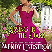 Kissing in the Dark (Grayson Brothers, Book 4) | Wendy Lindstrom