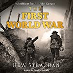 The First World War | Hew Strachan
