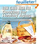 Low Carb High Fat Cooking for Healthy...