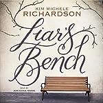 Liar's Bench | Kim Michele Richardson