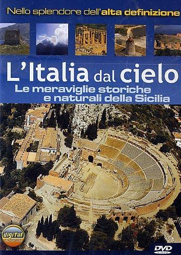 L' Italia Dal Cielo Le Meraviglie Della Sicilia PDF