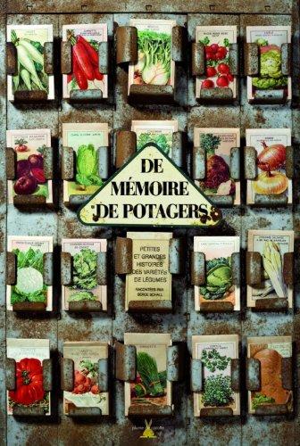 De mémoire de potagers : petites et grandes histoires des variétés de légumes
